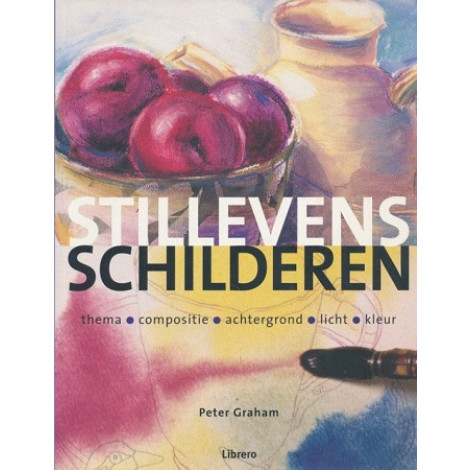 Stillevens schilderen - Peter Graham
